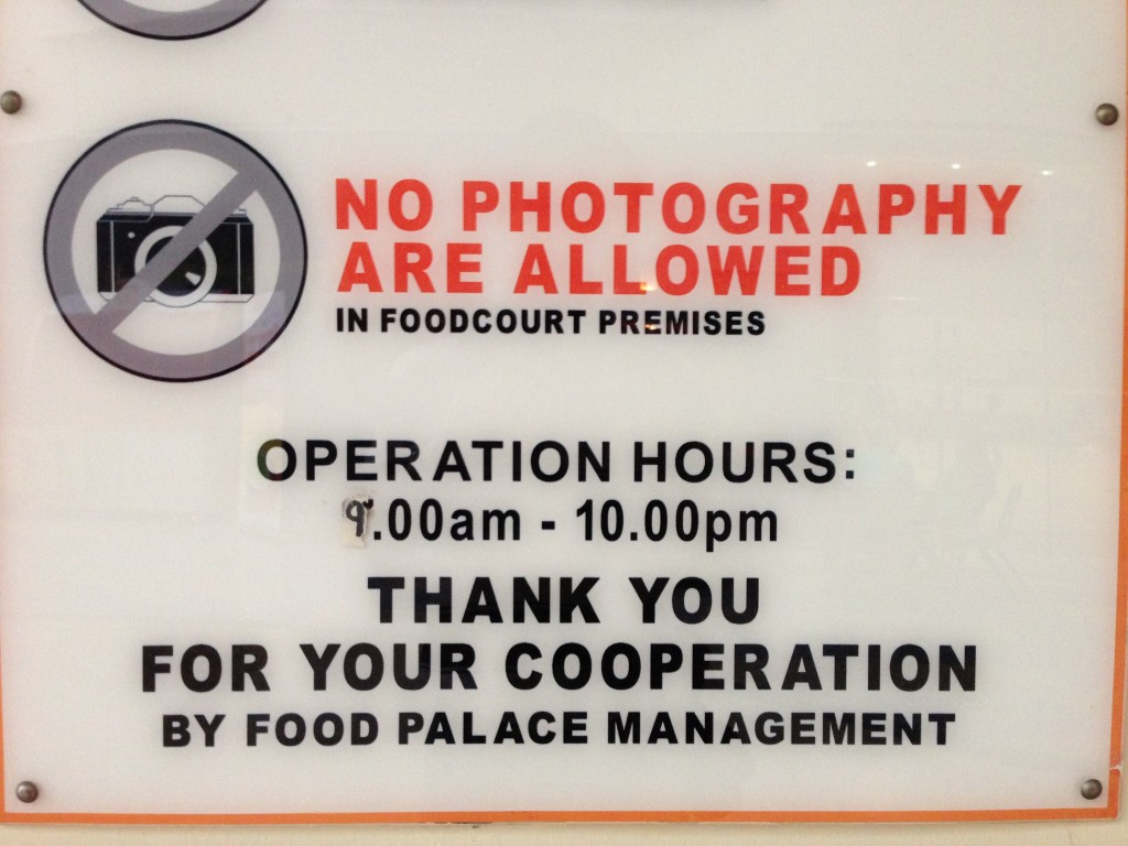 """""""No photography are allowed"""""""
